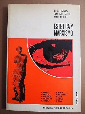 Roger Garaudy. Jean Paul Sartre. Ernst Fischer. Louis Aragon. Milan Kundera, etc. Estética y...