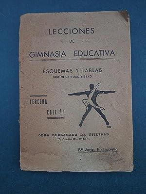 Lecciones de Gimnasia Educativa. Esquemas y Tablas: F.-Trapiella, Francisco Javier.
