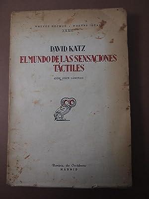 El Mundo de las Sensaciones Táctiles.: Katz, David.