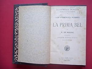 Los Parientes Pobres. La Prima Bel. Trad.: Balzac, H. de.