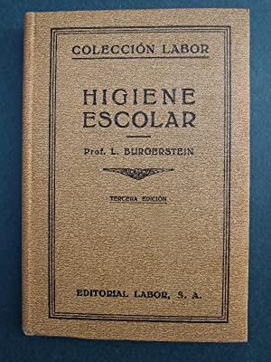HIGIENE ESCOLAR.: BURGERSTEIN, Prof. L.