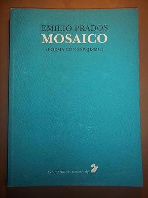 MOSAICO (Poema con Espejismo.) Ed. y introducción: PRADOS, Emilio.