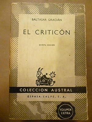 El Criticón. Ed. al cuidado de Ismael: Gracián, Baltasar.
