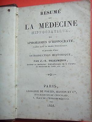 Résumé de la Médecine Hippocratique, ou Aphorismes