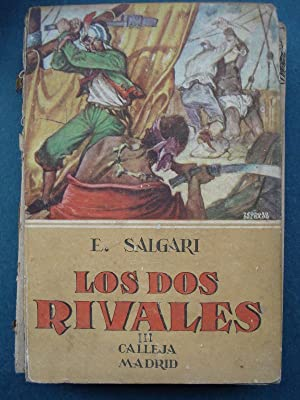 Los Dos Rivales. Segunda parte de Los: Salgari, Emilio.