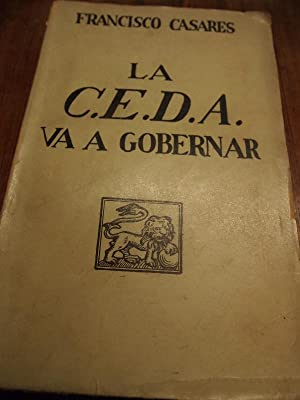 La C.E.D.A. Va a Gobernar. (Notas y glosas de un año de vida pública nacional.): ...