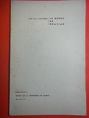 La Moral de Gracián.: Aranguren, José Luis L.