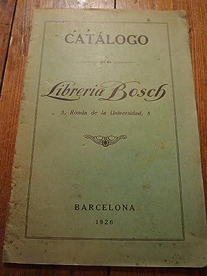 Catálogo de la Librería Bosch. 5, Ronda de la Universidad 5. 1926.