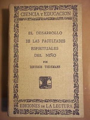 EL DESARROLLO DE LAS FACULTADES ESPIRITUALES DEL NIÑO por. Traducción, prólogo...