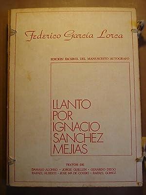 LLANTO POR IGNACIO SÁNCHEZ MEJÍAS. Edición facsímil con textos de D&...