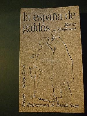 LA ESPAÑA DE GALDOS.: ZAMBRANO, María.
