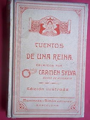 Cuentos de una Reina. Traducidos por Pelayo Vizuete.: Carmen Sylva Isabel, Reina de Rumanía.