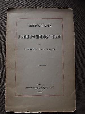Bibliografía de Menéndez Pelayo por.: Bonilla y San