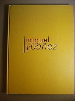 MIGUEL YBAÑEZ.