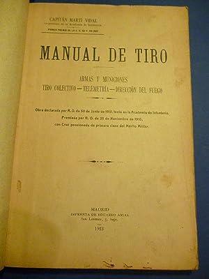 Manual de Tiro. Armas y Municiones. Tiro: Martí Vidal, Capitán.