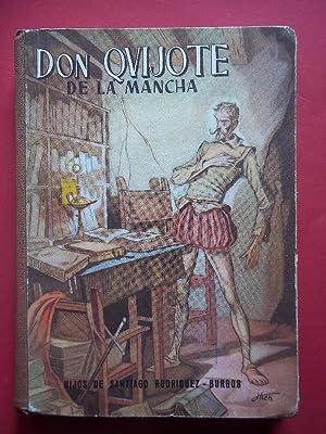 El Ingenioso Hidalgo don Quijote de la Mancha. Edición escolar seleccionada por Felipe ...