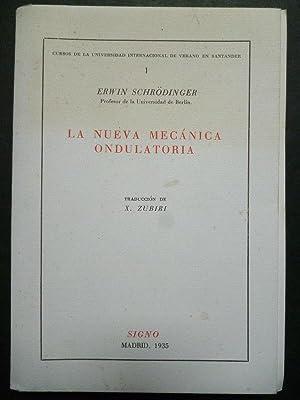 La Nueva Mecánica Ondulatoria. Trad. de S.: Erwin Schrödinger.