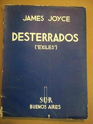 DESTERRADOS. (Exiles). Comedia en tres actos. Traducción: Jiménez Fraud JOYCE,