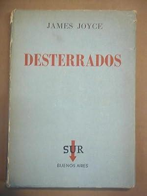 DESTERRADOS. Comedia en tres actos, con notas: Jiménez Fraud JOYCE,