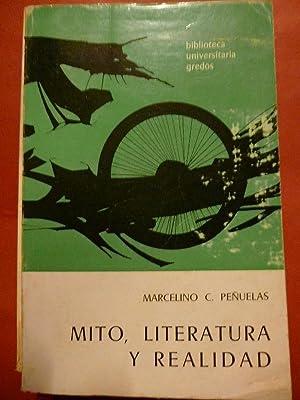 Mito, Literatura y Realidad.: Peñuelas, Marcelino C.