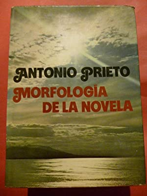 Morfología de la Novela.: Prieto, Antonio.