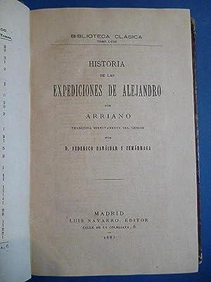 Historia de las Expediciones de Alejandro por: Arriano.