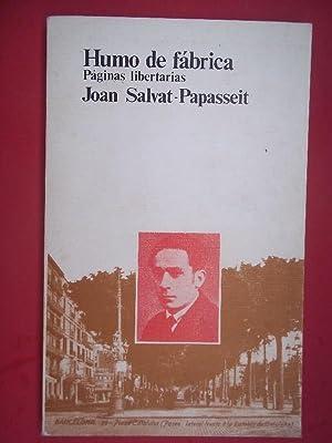 HUMO DE FÁBRICA.: Salvat-Papasset, Joan. Gorkiano.