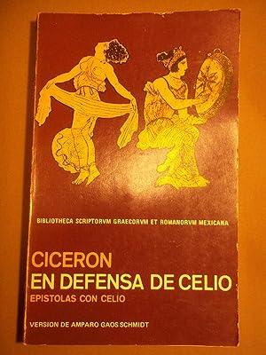 En Defensa de Celio. Epístolas con Marco Celio Rufo. Introducción, versión y ...