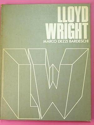Frank Lloyd Wright: Marco Dezzi Bardeschi.
