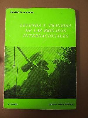 LEYENDA Y TRAGEDIA DE LAS BRIGADAS INTERNACIONALES.: Brigadas Internacionales Cierva,