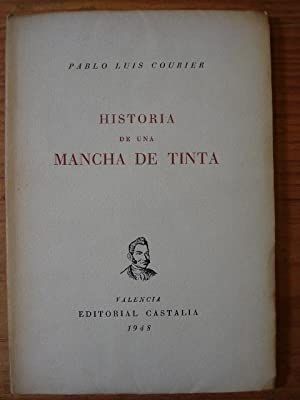 HISTORIA DE UNA MANCHA DE TINTA. (El: COURIER, Pablo Luis.