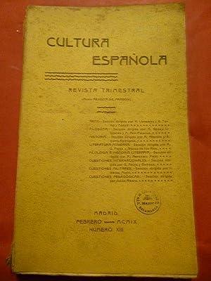 CULTURA ESPAÑOLA. Revista Trimestral. Núm. XIII: Blanca de los Ríos, Asín Palacios, ...