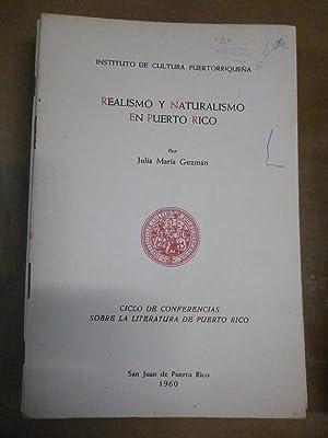 REALISMO Y NATURALISMO EN PUERTO RICO.: Guzmán, Julia Mª.