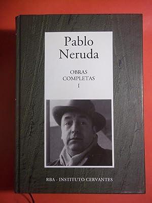 OBRAS COMPLETAS I. de Crepusculario a Las: NERUDA, Pablo.