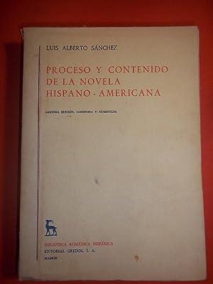PROCESO Y CONTENIDO DE LA NOVELA HISPANO-AMERICANA.: Sánchez, Luis Alberto.