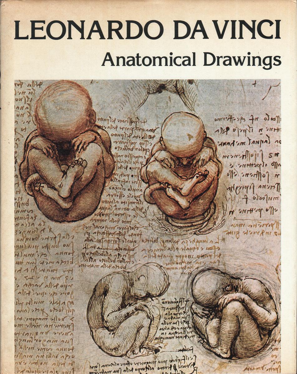 LEONARDO DA VINCI: Anatomical Drawings by Mathe, Jean: Miller ...