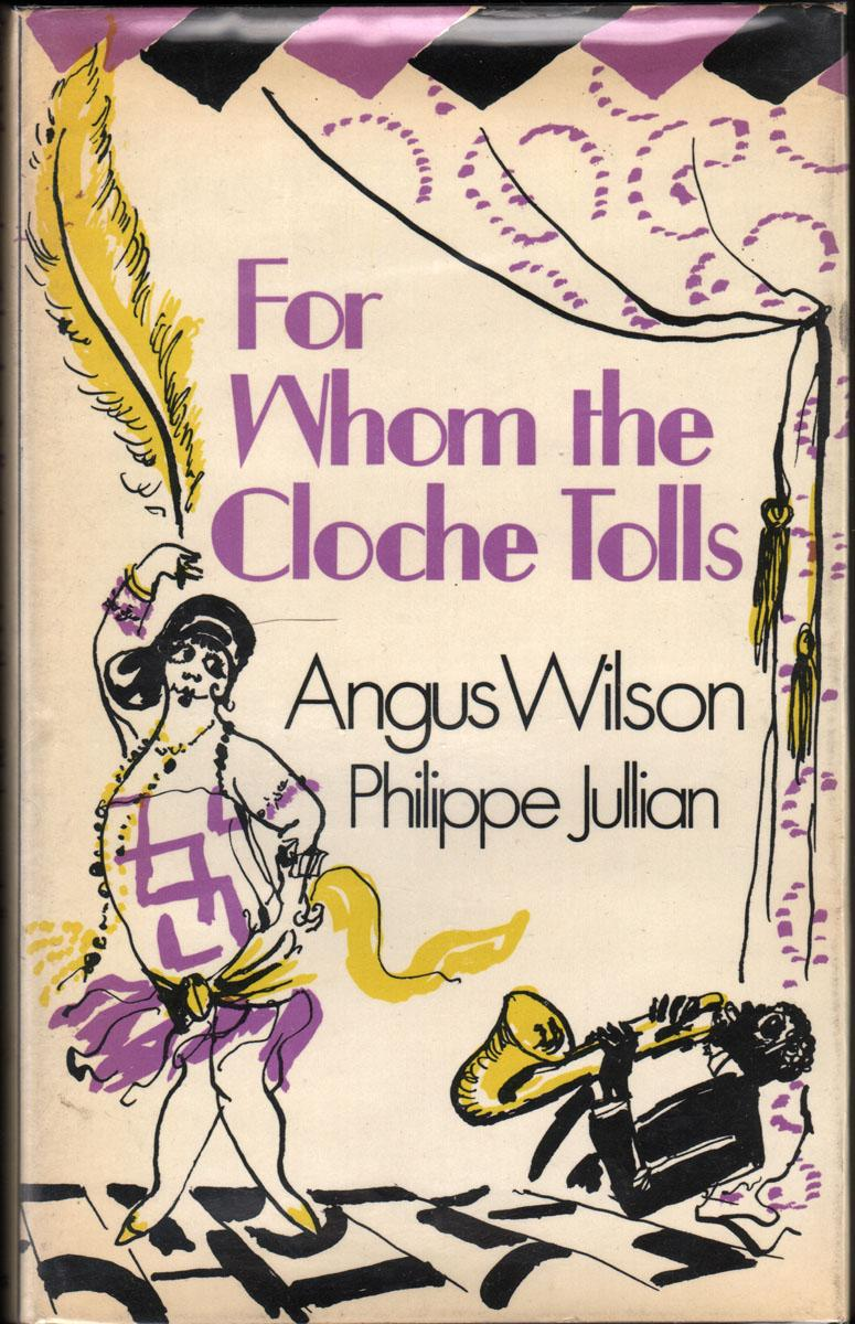 d5689d34678d0f FOR WHOM THE CLOCHE TOLLS: A Scrap-Book of the Twenties by Wilson ...