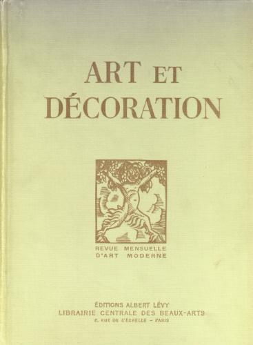 ART ET DECORATION Revue Mensuelle Du0027Art Moderne. Tome XLV U0026 Tome XLVI.  Janvier   Decembre 1924