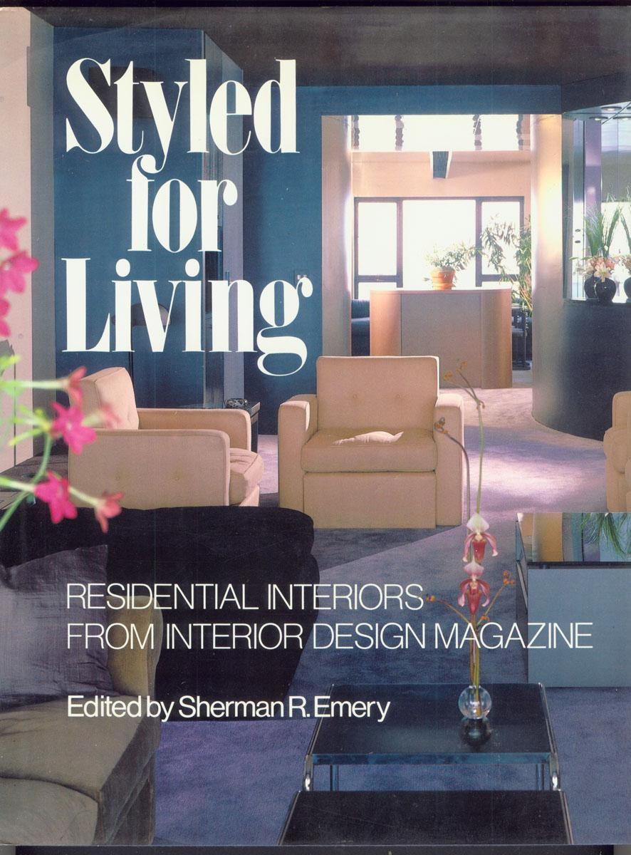 STYLED FOR LIVING: A Selection of Residential Projects from the ...