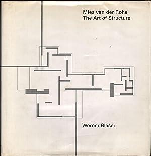 MIES VAN DER ROHE The Art of: Blaser, Werner