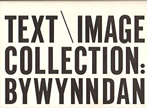 TEXT / IMAGE COLLECTION by Wynn Dan