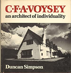 C.F.A. VOYSEY: An Architect of Individuality