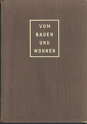 VOM BAUEN UND WOHNEN: ein Bilderbuch fur: Artaria, Paul