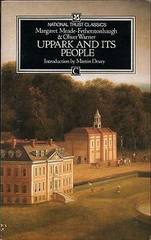 UPPARK AND ITS PEOPLE: Meade-Fetherstonhaugh, Margaret & Oliver Warner