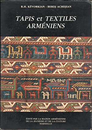 TAPIS ET TEXTILES ARMENIENS: Kevorkian, R.H. &