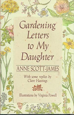 GARDENING LETTERS TO MY DAUGHTER With Some Replies from Clare Hastings