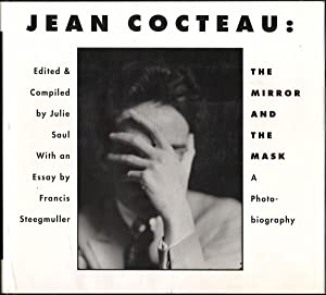 JEAN COCTEAU: The Mirror and the Mask: A Photo-Biography