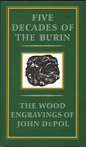 FIVE DECADES OF THE BURIN: The Wood: Depol, John