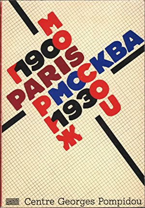 Paris-Moscou, 1900-1930: Paris. Centre Georges