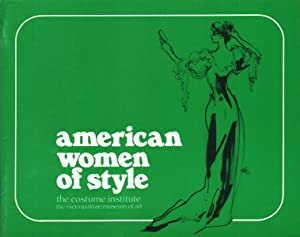 AMERICAN WOMEN OF STYLE An Exhibition Organized by Diana Vreeland